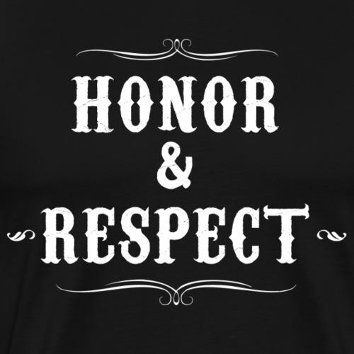 honor & respect - Camiseta premium hombre