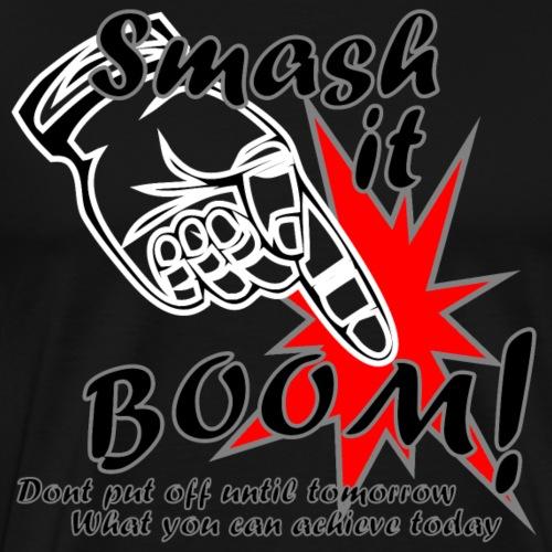 Smash it Boom Achieve black - Men's Premium T-Shirt