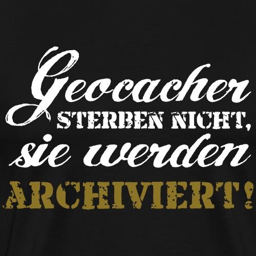 Geocacher sterben nicht - 2-farbiger Flexdruck - Männer Premium T-Shirt