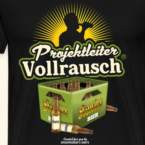 Bier Saufen T Shirt Projektleiter Vollrausch® - Männer Premium T-Shirt