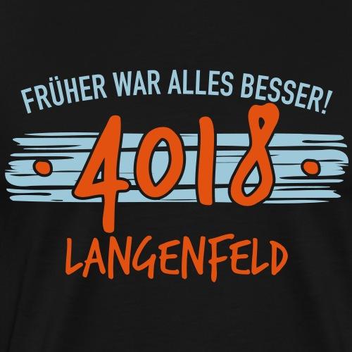 Früher 4018 Langenfeld Geschenk - Männer Premium T-Shirt