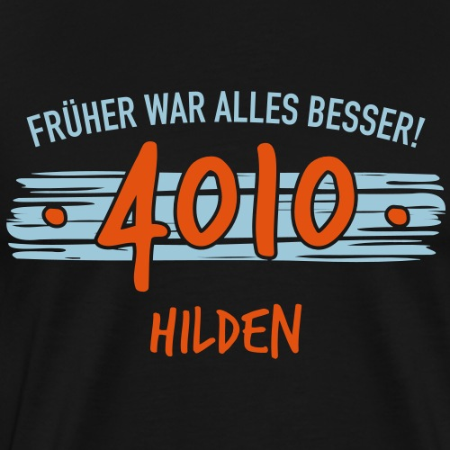 Früher 4010 Hilden Geschenk - Männer Premium T-Shirt