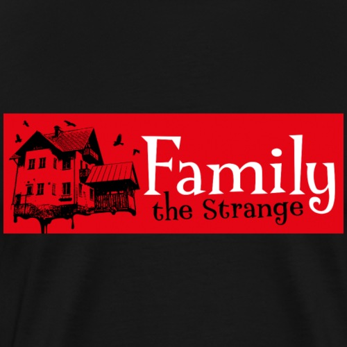 Family the Strange I - Männer Premium T-Shirt