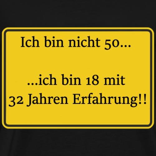 Lustiges gelbes Schild 50 Jahre Geburtstag - Männer Premium T-Shirt