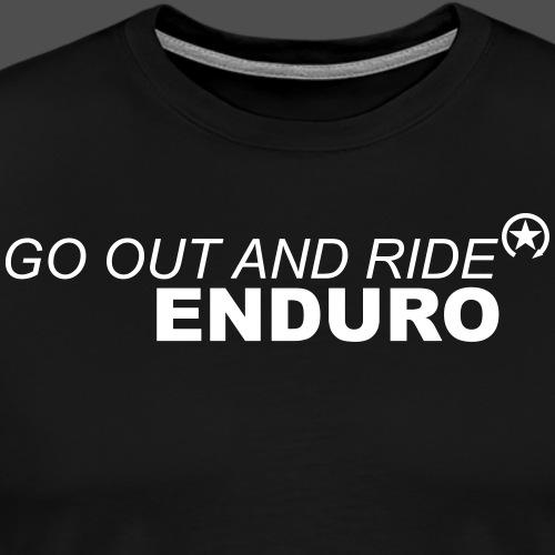 wyjść i jeździć enduro - Koszulka męska Premium
