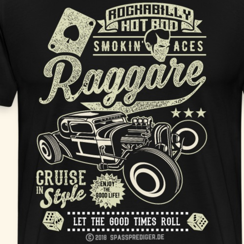 Raggare T-Shirt Rockabilly Design for Fans - Männer Premium T-Shirt