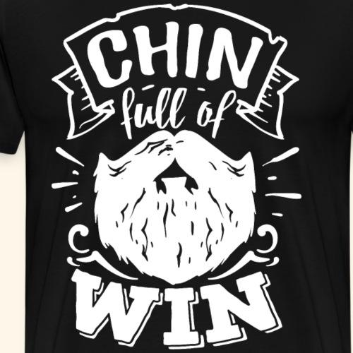 Chin Full Of Win - Ein Gewinn Für Jedes Kinn! - Männer Premium T-Shirt