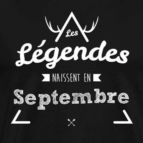 Les Légendes naissent en Septembre - T-shirt Premium Homme