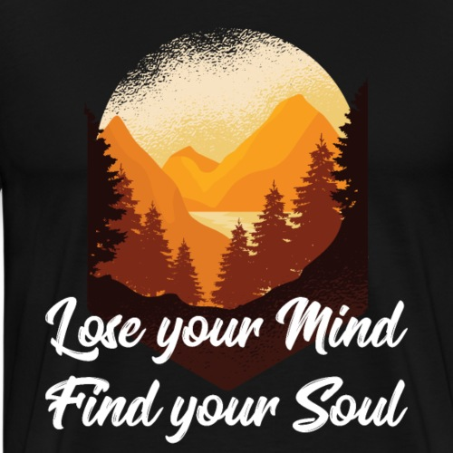 lose mind find soul geschenk t - shirt - Männer Premium T-Shirt