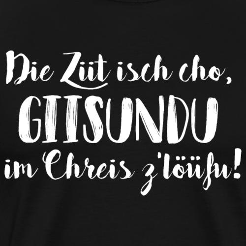 GIISUNDU IM CHREIS LÖÜFU - Männer Premium T-Shirt