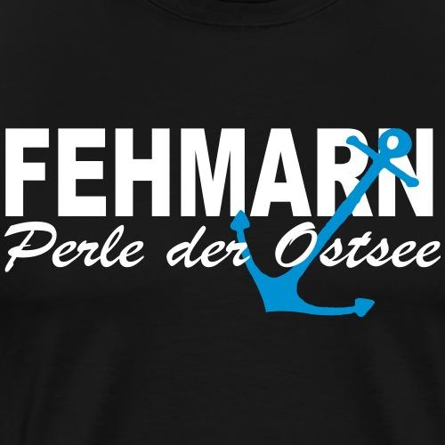 Perle der Ostsee FEHMARN - Männer Premium T-Shirt