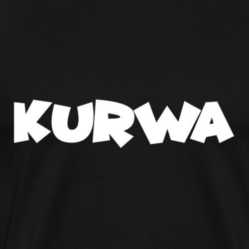 Kurwa - Männer Premium T-Shirt