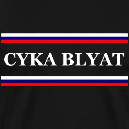 CYKA BLYAT - Männer Premium T-Shirt