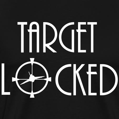 Target locked - T-shirt Premium Homme