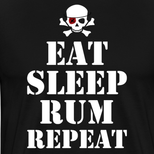 Eat Sleep Rum Repeat - Männer Premium T-Shirt