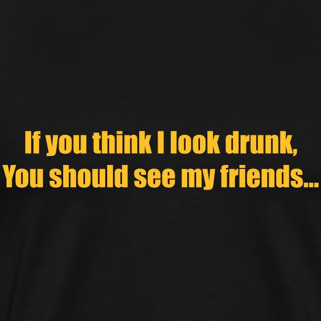 Look Drunk
