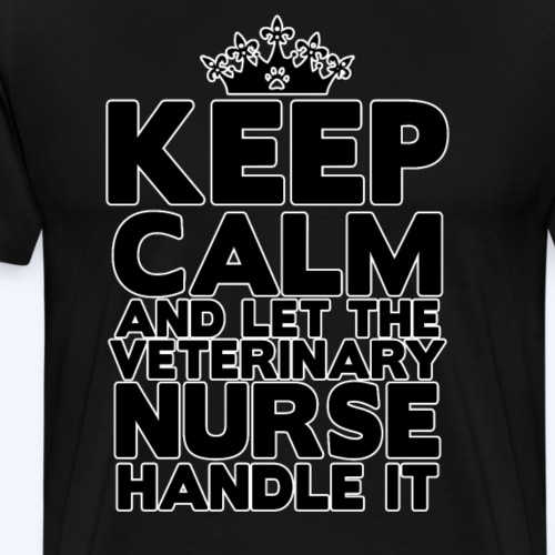 Keep Calm, Vet Nurse - Men's Premium T-Shirt