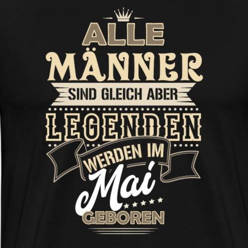 Mann Männer Legende Geburtstag Geschenk Mai - Männer Premium T-Shirt