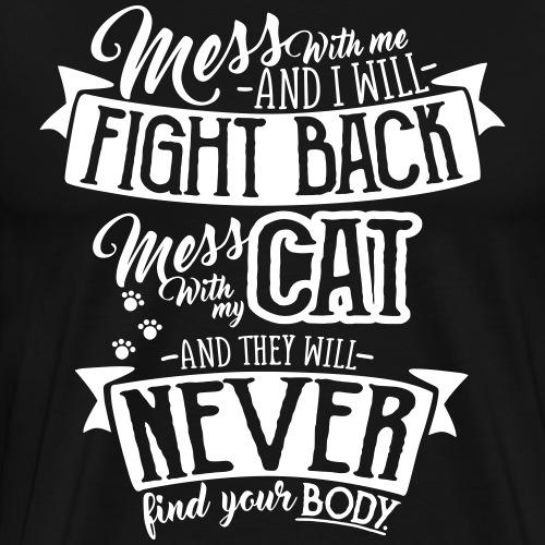 Mess with my Cat 2 - Miesten premium t-paita