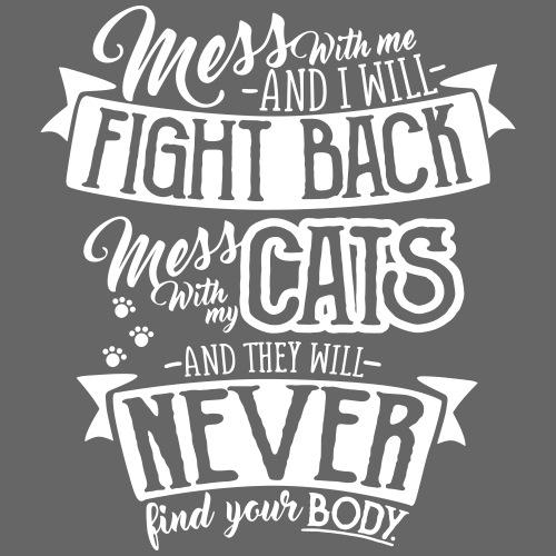 Mess with my Cats 2 - Miesten premium t-paita