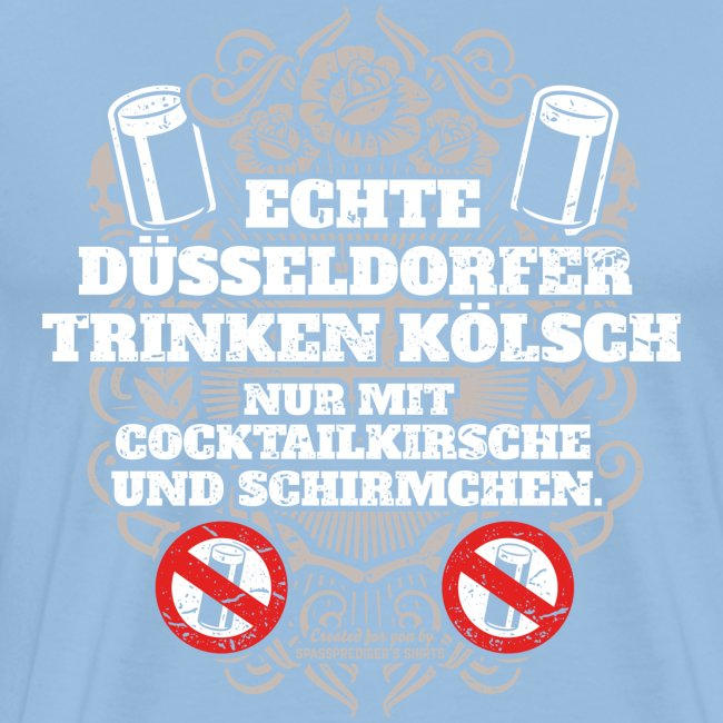 Düsseldorf T Shirt Spruch Echte Düsseldorfer