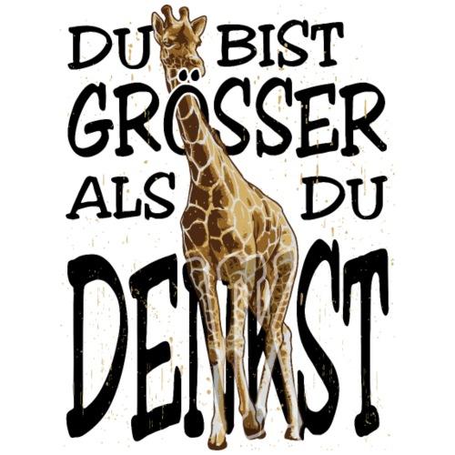 Du bist GRÖSSER als Du DENKST - Giraffe Motivation - Männer Premium T-Shirt