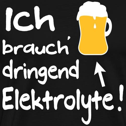 Lustige Bier Sprüche Biertrinker Elektrolyte - Männer Premium T-Shirt