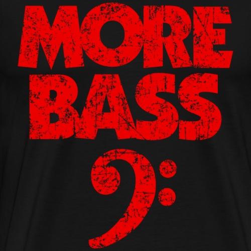 More Bass (Vintage/Rot) Bassisten - Männer Premium T-Shirt