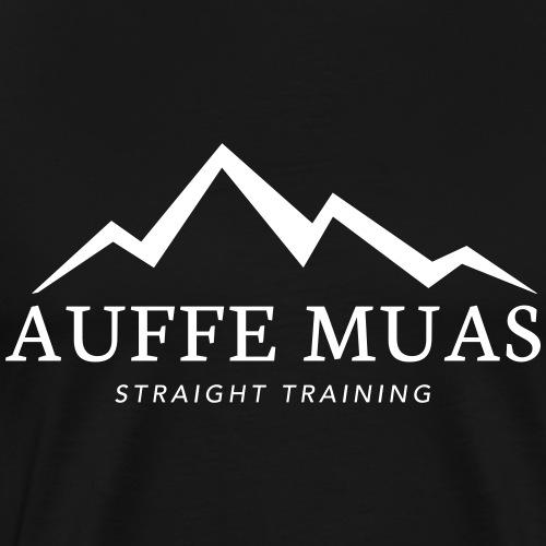 Auffe muas - Männer Premium T-Shirt