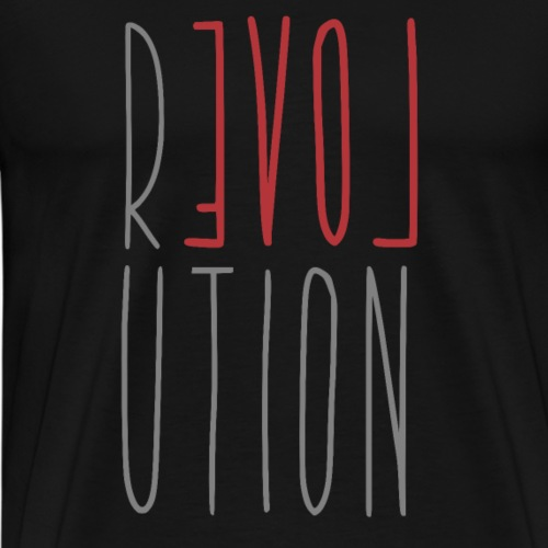 Love Peace Revolution - Liebe Frieden Statement - Männer Premium T-Shirt