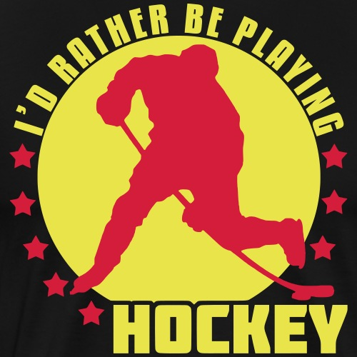 id_rather_be_playing_hock - Men's Premium T-Shirt