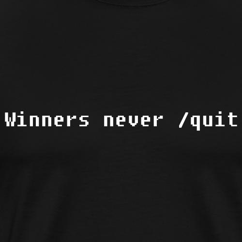 Winners never /quit - Premium-T-shirt herr