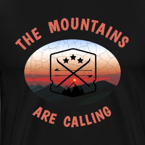 the mountains are calling T-Shirt für skifahrer - Männer Premium T-Shirt