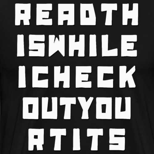 Readthiswhileicheckout - Men's Premium T-Shirt