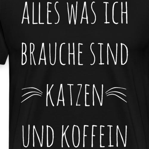 Lustiger Katzen Kaffee Spruch Koffein Shirt Gesche - Männer Premium T-Shirt