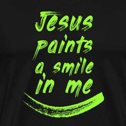 Jesus paints a smile in me V - Maglietta Premium da uomo