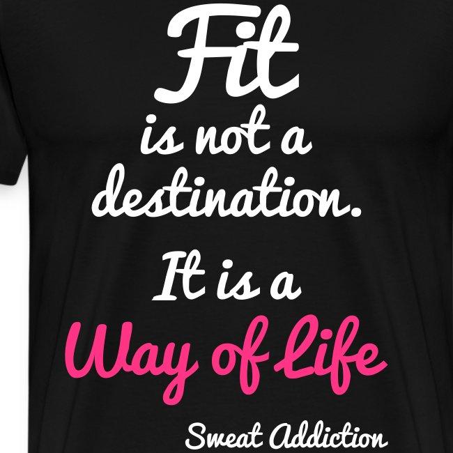 Fit Is Not a Destination