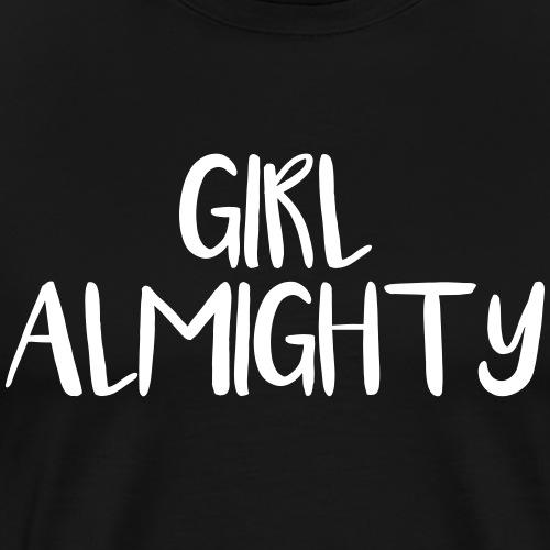 Girl Almighty v. II - Premium-T-shirt herr