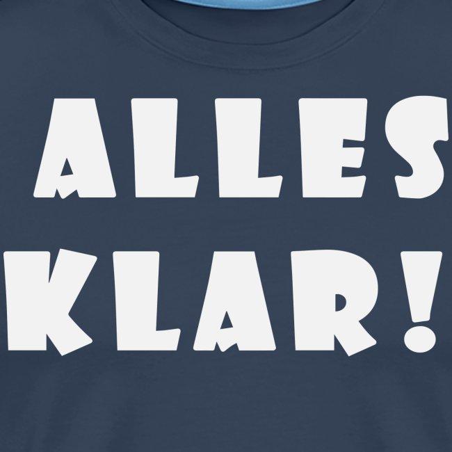 Walkeny's Alles Klar! in weiß!