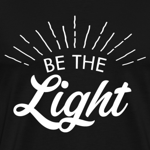 Be the light 6 B - Maglietta Premium da uomo