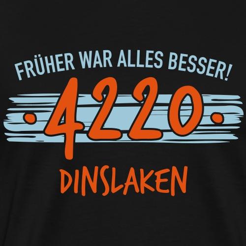 Früher 4220 Dinslaken Geschenk - Männer Premium T-Shirt