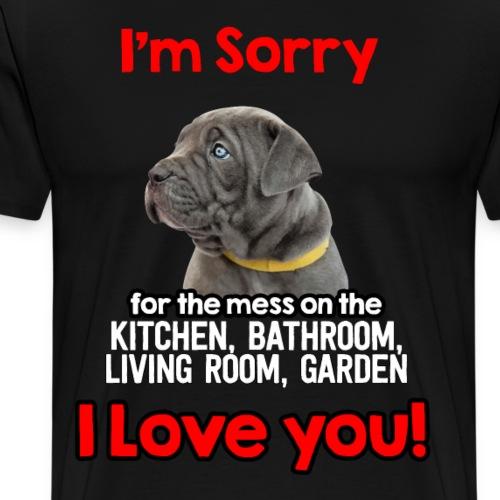 Hund Cane Corso Entschuldigung Tut Mir Leid - Männer Premium T-Shirt