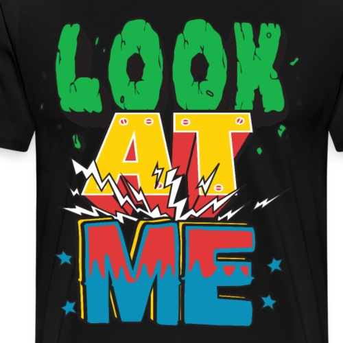 Look at me T-Shirt mit coolem Design - Männer Premium T-Shirt
