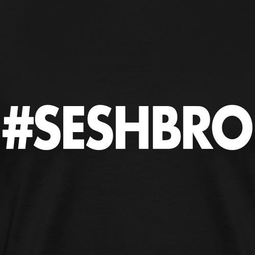 Seshbro - Men's Premium T-Shirt