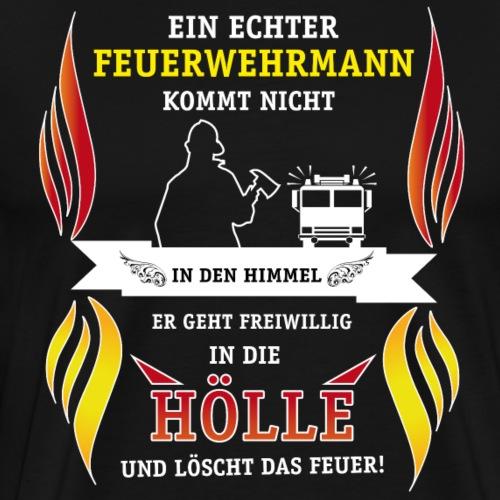 Feuerwehr Himmel & Hölle - Männer Premium T-Shirt