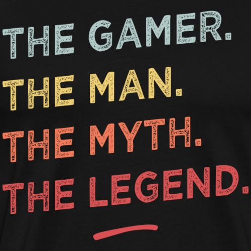 The gamer the myth the legend. - T-shirt Premium Homme