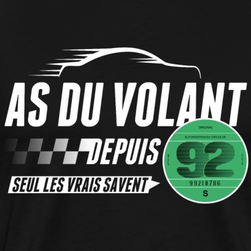 As du volant depuis 1992 - T-shirt Premium Homme