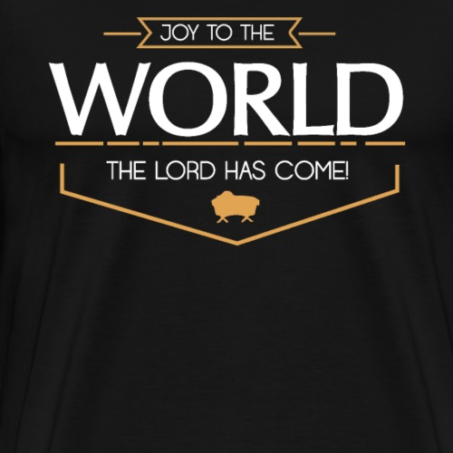 Freude - Joy to the world, the Lord has come - Männer Premium T-Shirt