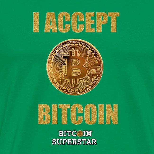 I accept bitcoin