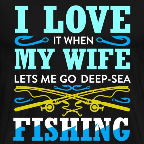 Cooler, lieber Spruch Fischen und Ehefrau - Männer Premium T-Shirt